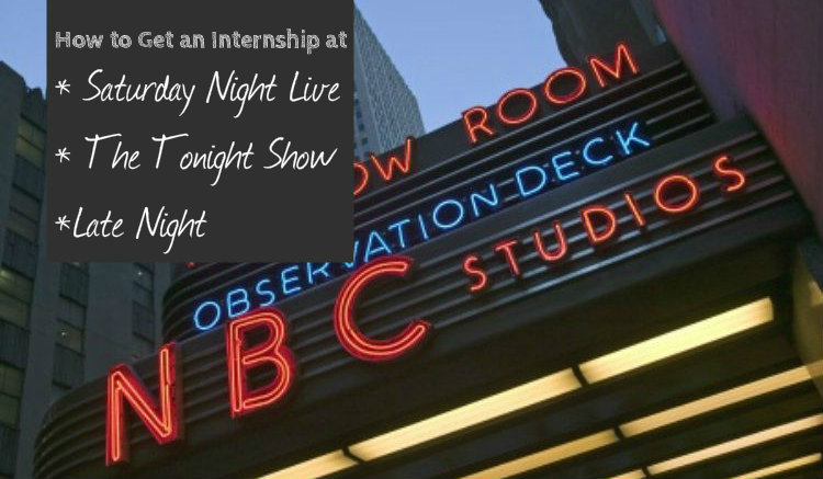 How to get an internship at Saturday Night Live Tonight Show with Jimmy Fallon, Tonight Show Starring Jimmy Fallon, Late Night with Seth Meyers_The Media Chronicles