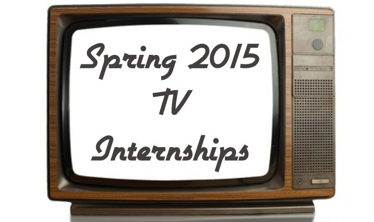 TV Internships Spring 2015_The Media Chronicles